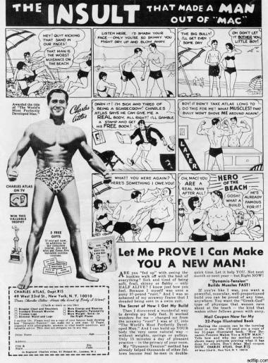 """Variations on the comic advertisement for Charles Altas' Dynamic Tension exercises, """"The Insult that Made a Man out of Mac"""", regularly appeared in comic books from the early days of the form right into the 1970s."""