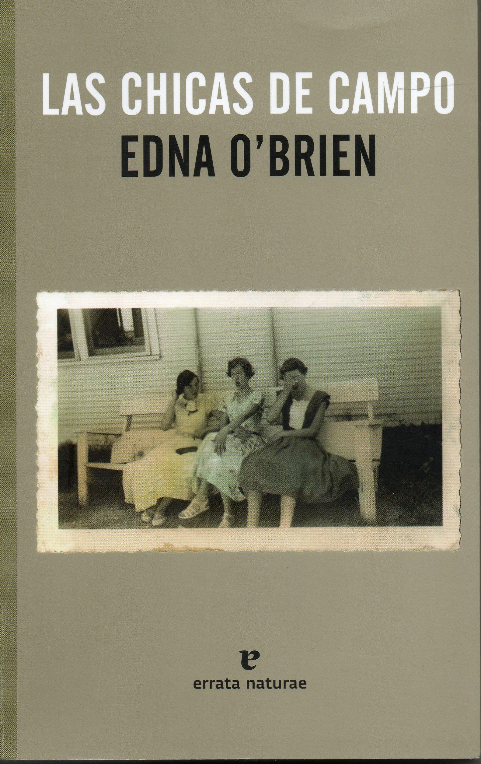 Las Chicas De Campo De Edna O Brien Estudios Irlandeses